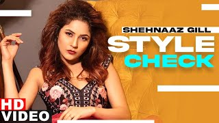 Shehnaaz Gill (Style Check) | Decoding Inimitable Styles | Chann Ve | Latest Punjabi Songs 2020