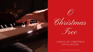 O Christmas Tree (Carols Of Christmas) David Hicken Piano Solo
