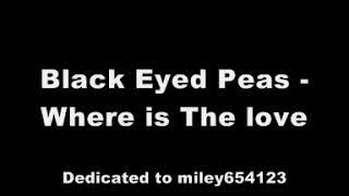 Black Eyed Peas - Where Is The Love (Lyrics)