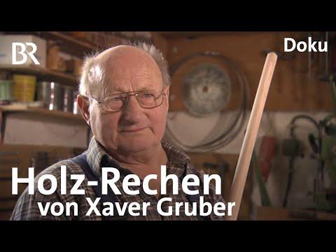 Holz-Rechen von Xaver Gruber: Solides Handwerk | Zwischen Spessart und Karwendel | BR