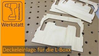 Zubehör - Deckeleinlage für die L-Boxx selber bauen!