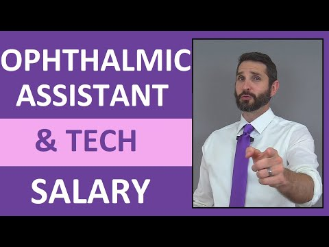Ophthalmic Assistant & Technician Salary, Job Overview - YouTube