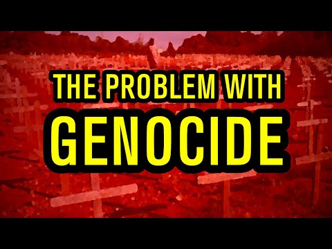 The Problem With Genocide
