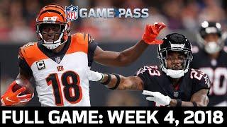 Cincinnati Bengals Vs. Atlanta Falcons Week 4, 2018 Full Game