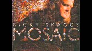 Ricky Skaggs   Someday Soon