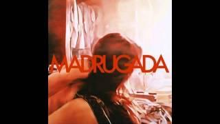 Madrugada   Madrugada (2008) Full Album