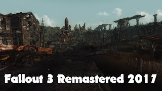 Fallout 3 Remastered 2017 Mod Guide