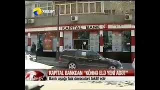 """Kapital Bankdan """"Köhnə elə Yeni adət"""""""