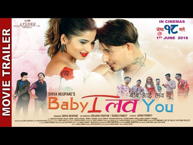 "Thumnail of New Nepali Movie -""BABY I LOVE YOU"" Trailer 
