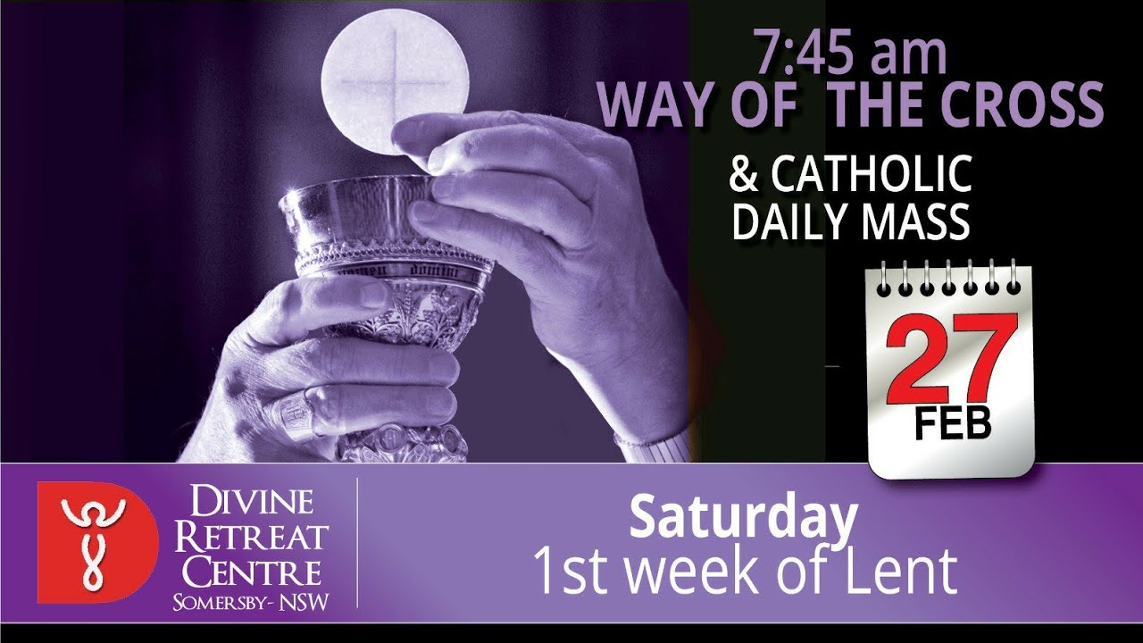 Catholic Mass Online And Way Of The Cross 27th February 2021