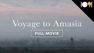 Voyage to Amasia (FULL DOCUMENTARY)