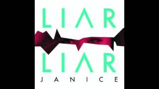 Janice   Liar Liar Audio Video