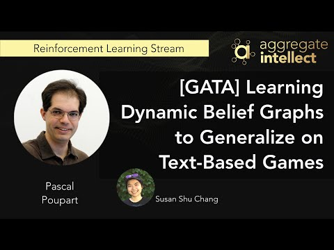 [GATA] Learning Dynamic Belief Graphs to Generalize on Text-Based Games