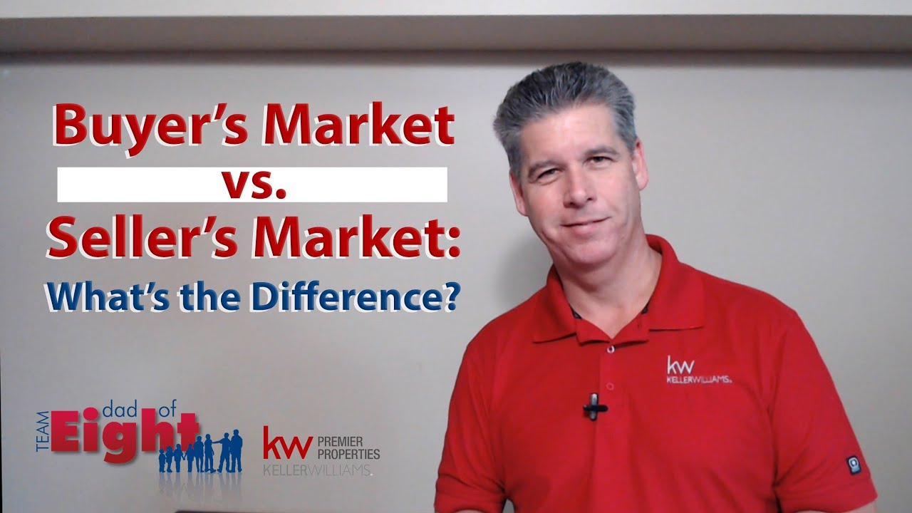 What's the Difference Between a Buyer's Market and a Seller's Market?