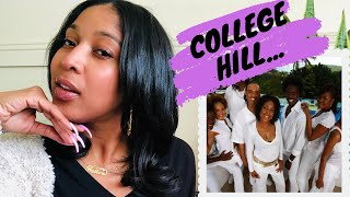 REAL TALK - COLLEGE HILL!
