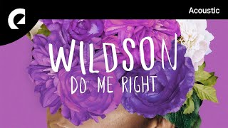 Wildson Feat. LaKesha Nugent   Do Me Right