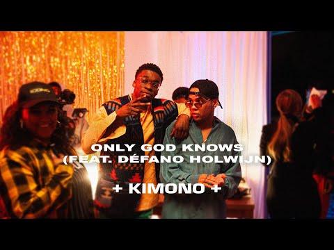 KIMONO - Only God Knows (feat. Défano Holwijn)
