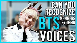 GUESS BTS MEMBERS BY THEIR VOICES