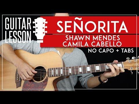 Señorita Guitar Lesson 🎸💃 Shawn Mendes Camila Cabello NO CAPO Guitar Tutorial |Chords + TAB|