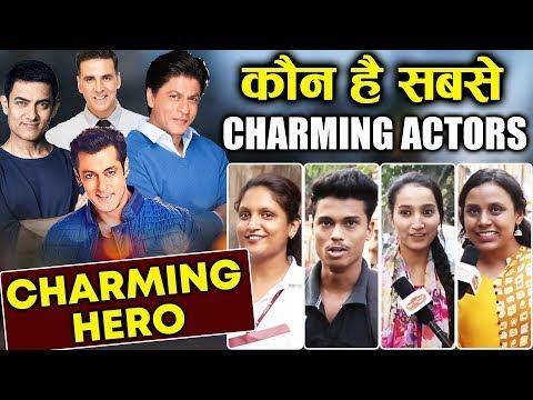 कौन है Bollywood का CHARMING HERO | Salman Khan, Shahrukh, Aamir, Akshay Kumar