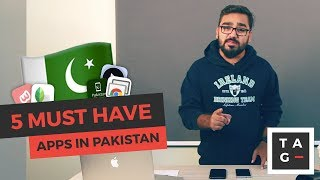 Top 5 apps you must have in Pakistan