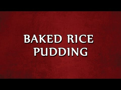 Baked Rice Pudding | EASY RECIPES