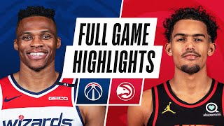 WIZARDS at HAWKS | FULL GAME HIGHLIGHTS | May 12, 2021