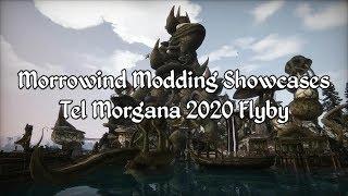Morrowind Modding Showcases - Tel Morgana 2020 Flyby