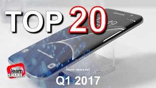 Top 20 Best Phones JAN 2017
