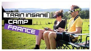 Train Insane Camp France? FPV Drone Racing | MaiOnHigh