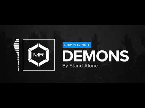 Stand Alone - Demons [HD]