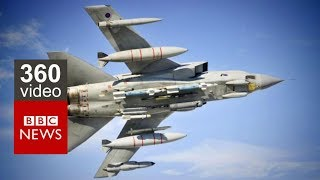 Taking to the skies in a RAF Tornado in 360 Video- BBC News