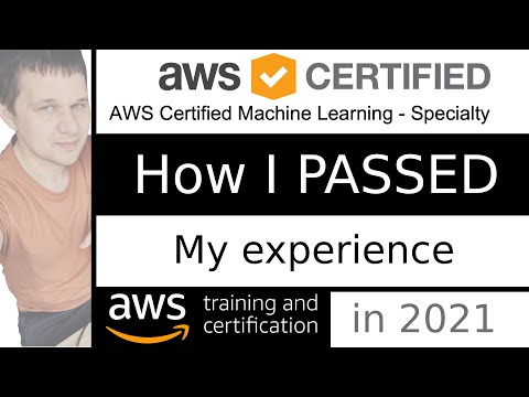 AWS Machine Learning Specialty Exam - PASSED | My Experience ...