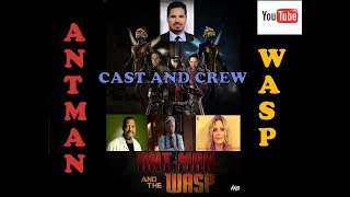 Antman and the wasp full cast and crew explained