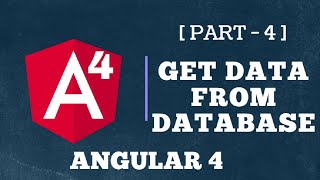 How to Get data from database | **Use of service** | Angular 4