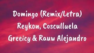 Domingo (RemixLetra)   Reykon, Cosculluela Greeicy Y Rauw Alejandro