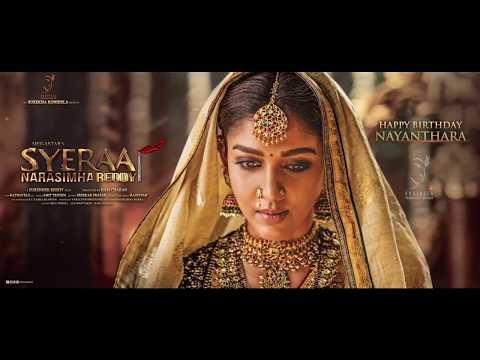 Nayanthara Motion Teaser Sye Raa Narasimha Reddy