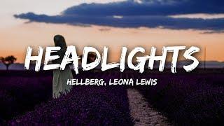 Hellberg, Leona Lewis   Headlights (Lyrics)