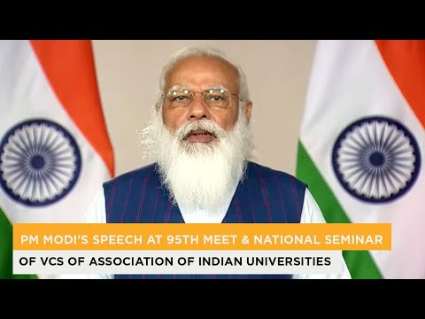 PM Modi's speech at 95th Meet & National Seminar of VCs of Association of Indian Universities