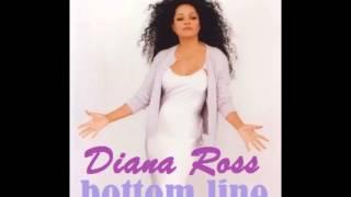 DIANA ROSS Bottom Line (written by Preston Glass)
