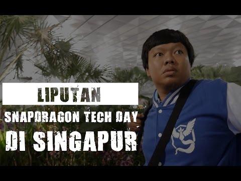 Jalan2 ke Singapore Snapdragon Tech Day