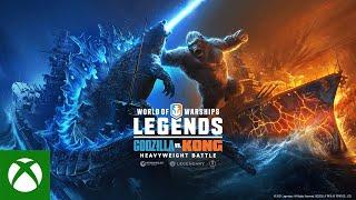 Xbox World of Warships: Legends – Godzilla versus Kong: Heavyweight Battle anuncio