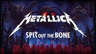 Spit Out the Bone - Metallica (Video)
