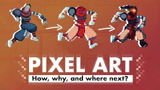 Why Is Every Indie Game Made With Pixel Art?