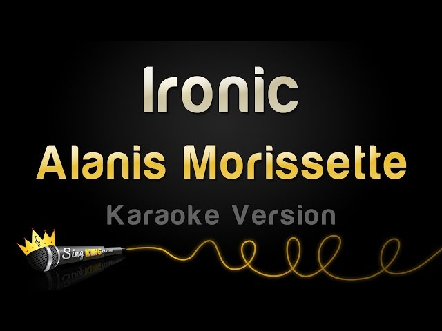 Alanis Morissette - Ironic (Karaoke Version)