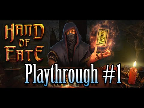Hand of Fate - Playthrough #1 with RipperX