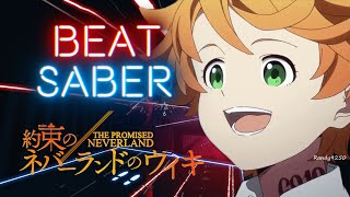 Beat Saber | The Promised Neverland - Official Opening Touch Off Uverworld  [Expert][A Rank]