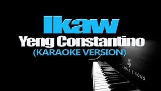 IKAW - Yeng Constantino (KARAOKE VERSION)