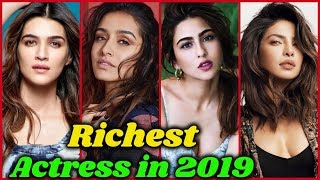 10 Richest Bollywood Actresses in 2020