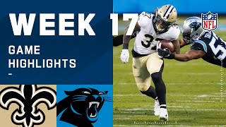 Saints vs. Panthers Week 17 Highlights | NFL 2020